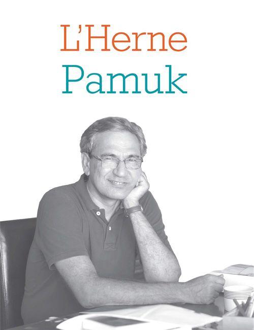Cahier de L'Herne N°118 : Orhan Pamuk