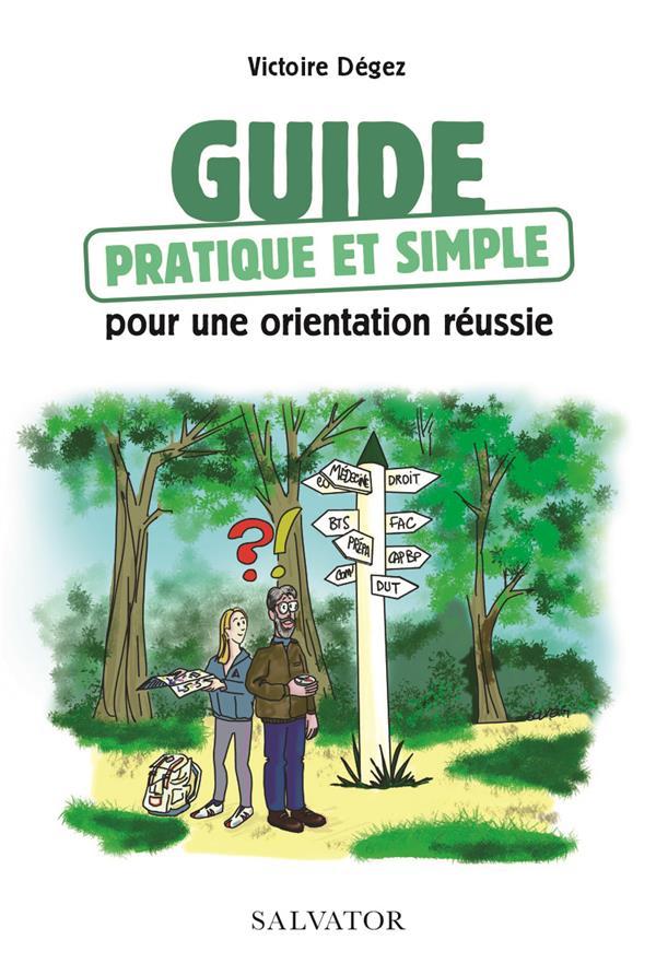 Guide pratique simple pour une orientation réussie