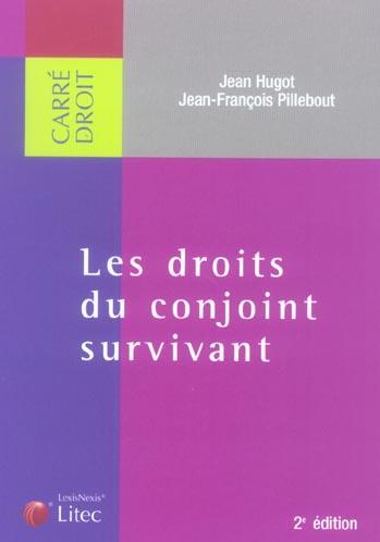 Le droit du conjoint survivant ; 2e édition (2e édition)