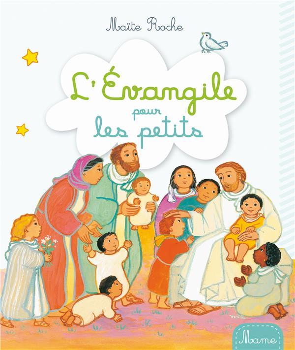 L'EVANGILE POUR LES PETITS