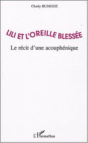 LILI ET L-OREILLE BLESSEE : LE