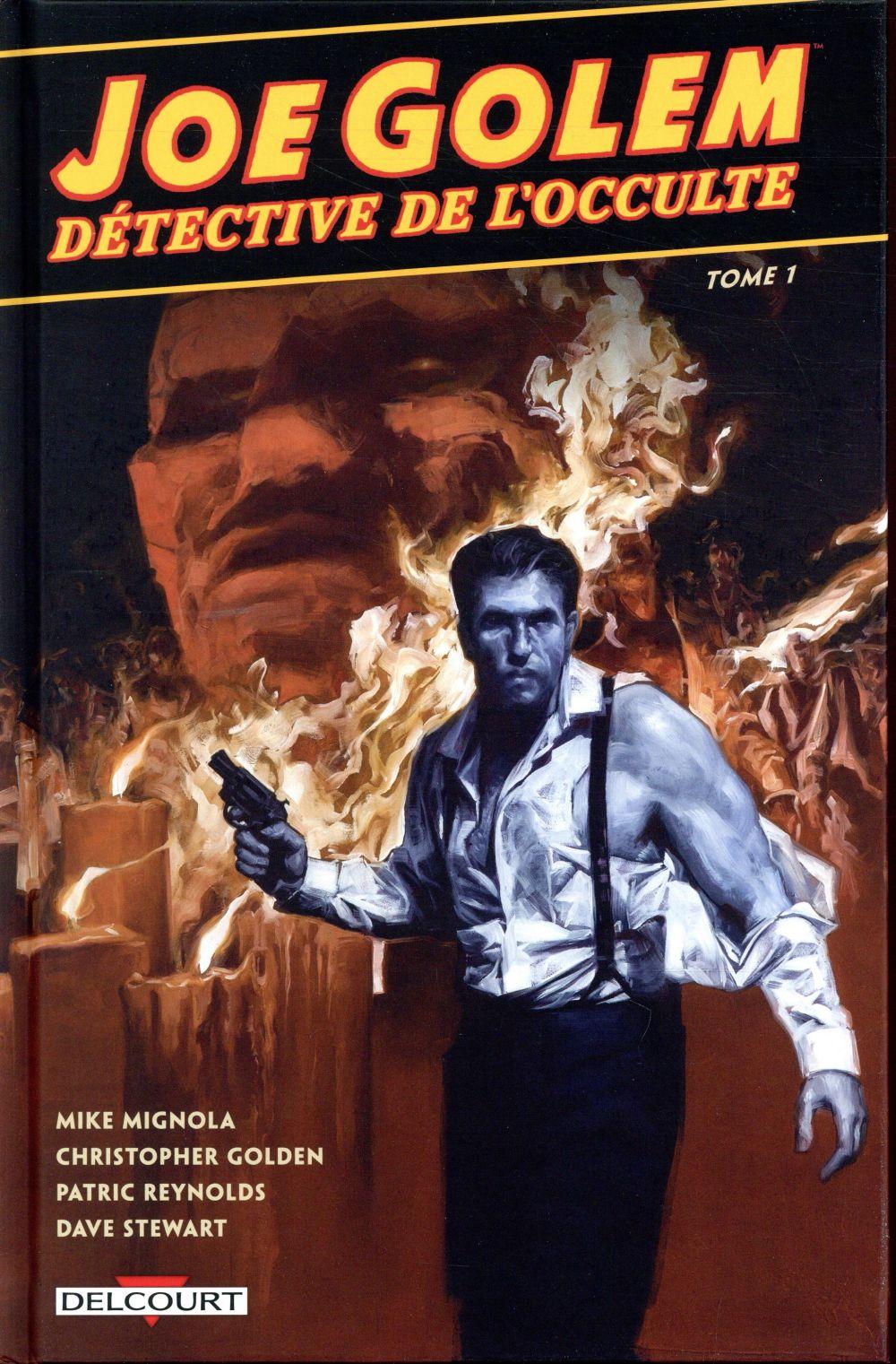 Joe Golem, détective de l'occulte T.1