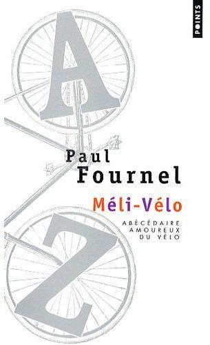 méli-vélo ; abécédaire amoureux du vélo