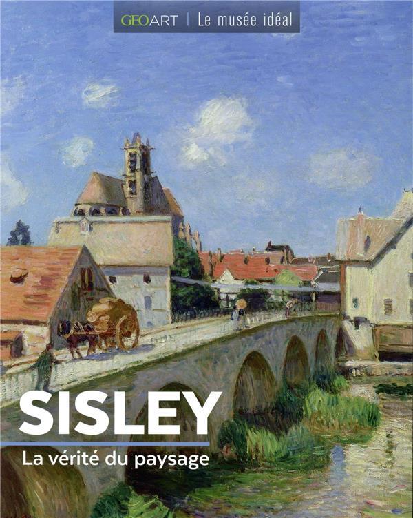 SISLEY  -  LA VERITE DU PAYSAGE