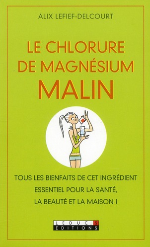 Le chlorure de magnésium malin