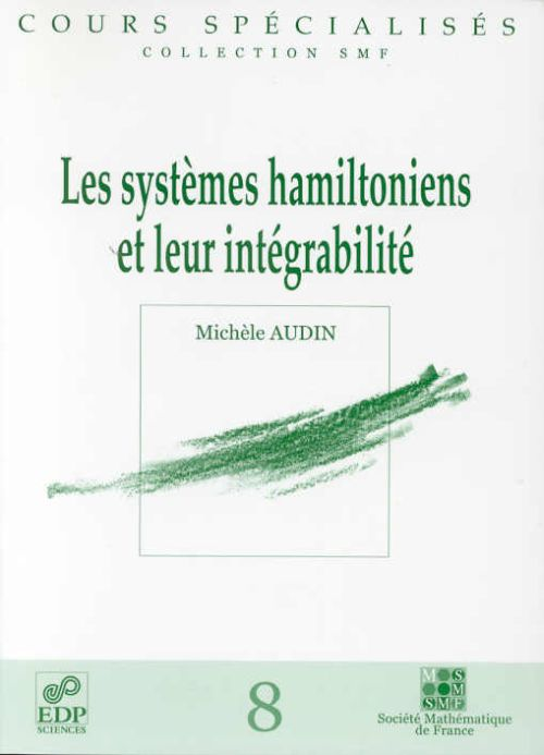 les systemes hamiltoniens et leur integrabilite