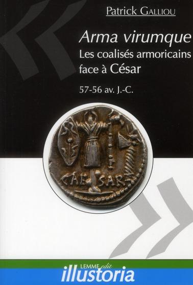 Arma virumque. les coalises armoricains face a cesar (57-56 av. j.-c. - les coalises armoricains fac
