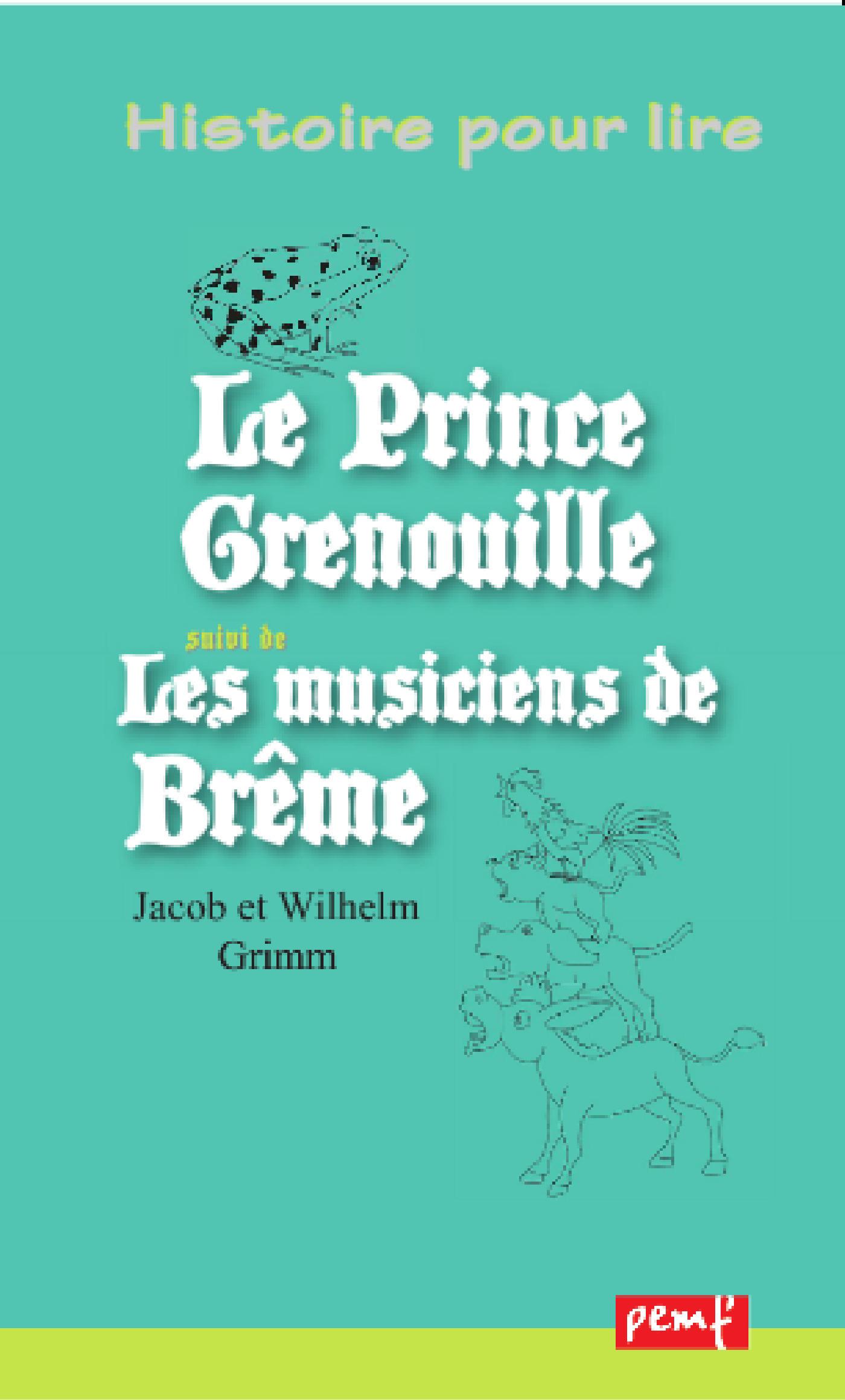 Vente EBooks : Le Prince Grenouille - Les musiciens de Brême  - J. W. Et Grimm