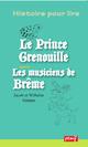 Le Prince Grenouille - Les musiciens de Brême