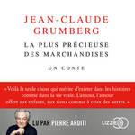 Vente AudioBook : La plus précieuse des marchandises ; un conte  - Jean-Claude Grumberg
