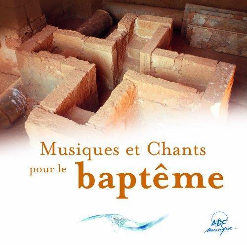 MUSIQUES ET CHANTS POUR LE BAPTEME