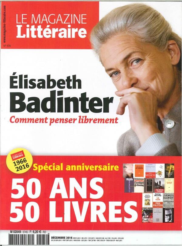 Le magazine litteraire n 574 elisabeth badinter decembre 2016