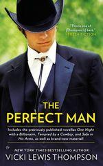 Vente EBooks : The Perfect Man  - Vicki Lewis Thompson