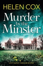 The Murder by the Minster  - Helen Cox