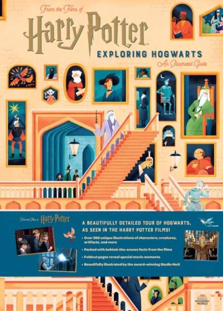 HARRY POTTER : EXPLORING HOGWARTS - AN ILLUSTRATED GUIDE