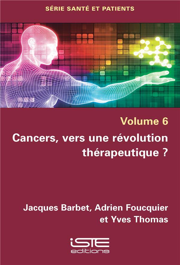 Cancers, vers une révolution thérapeutique ?