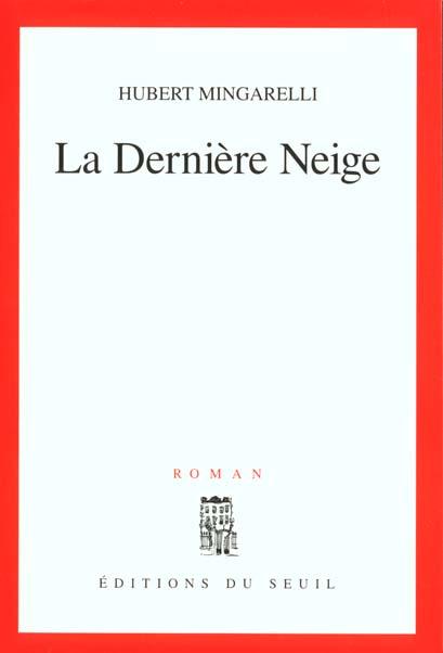 La Derniere Neige