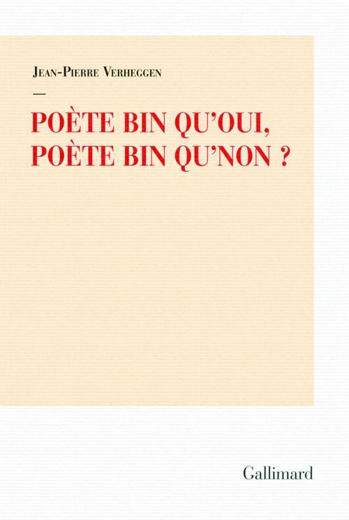 Poète bin qu'oui, poète bin qu'non ?