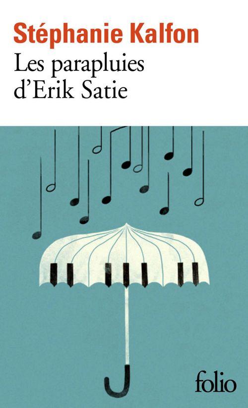 Vente EBooks : Les parapluies d´Erik Satie  - Stéphanie Kalfon