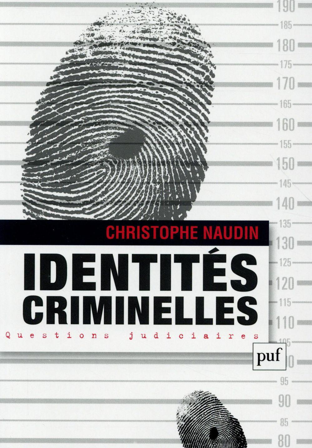 Identités criminelles.
