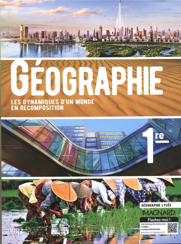Géographie ; 1re ; manuel de l'élève (édition 2019)