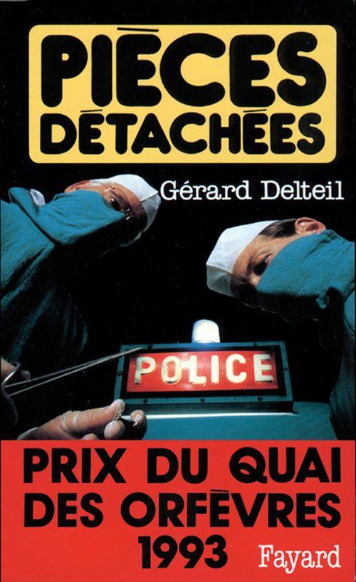 Pièces détachées  - Gerard Delteil