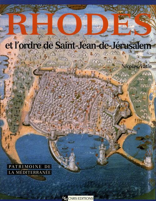 Rhodes et l'ordre de Saint-Jean-de-Jérusalem