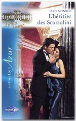 Vente Livre Numérique : L'héritier des Scorsolini (Harlequin Azur)  - Lucy Monroe