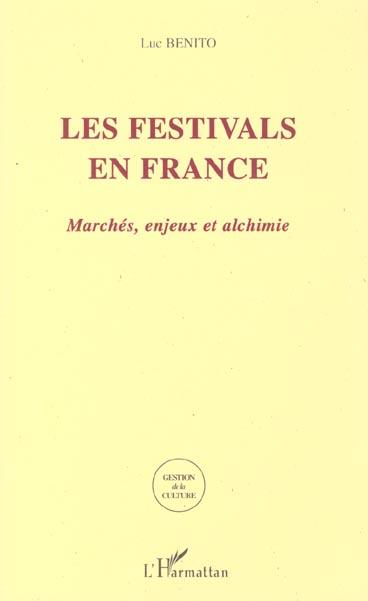 LES FESTIVALS EN FRANCE  - Luc Benito