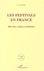 LES FESTIVALS EN FRANCE