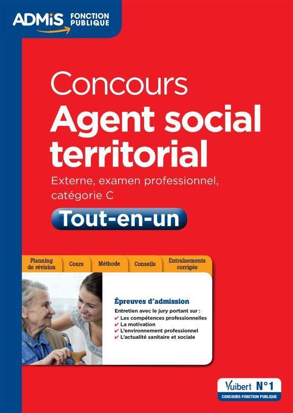 Concours agent social territorial ; externe, examen professionnel, catégorie C ; tout en un