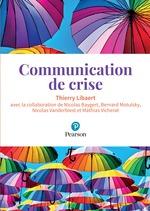 Vente Livre Numérique : Communication de crise  - Thierry Libaert - Mathias Vicherat - Bernard Motulsky - Nicolas Baygert - Nicolas Vanderbiest