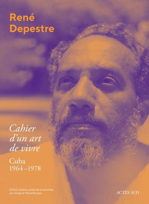 cahier d'un art de vivre ; Cuba 1964-1978