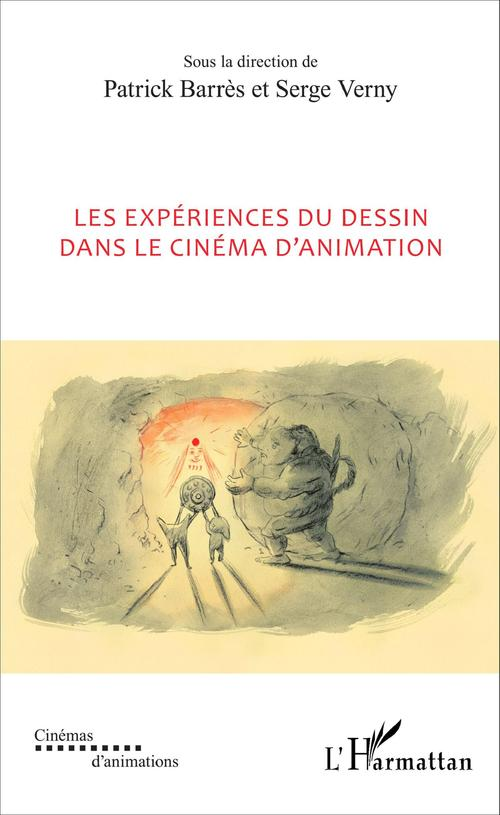 Experiences du dessin dans le cinema d'animation