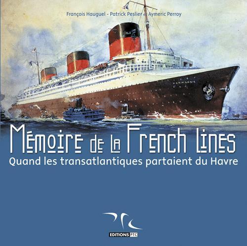 Mémoire de la french lines