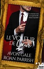 Vente EBooks : Le voleur de coeur  - Avon Gale - Roan Parrish