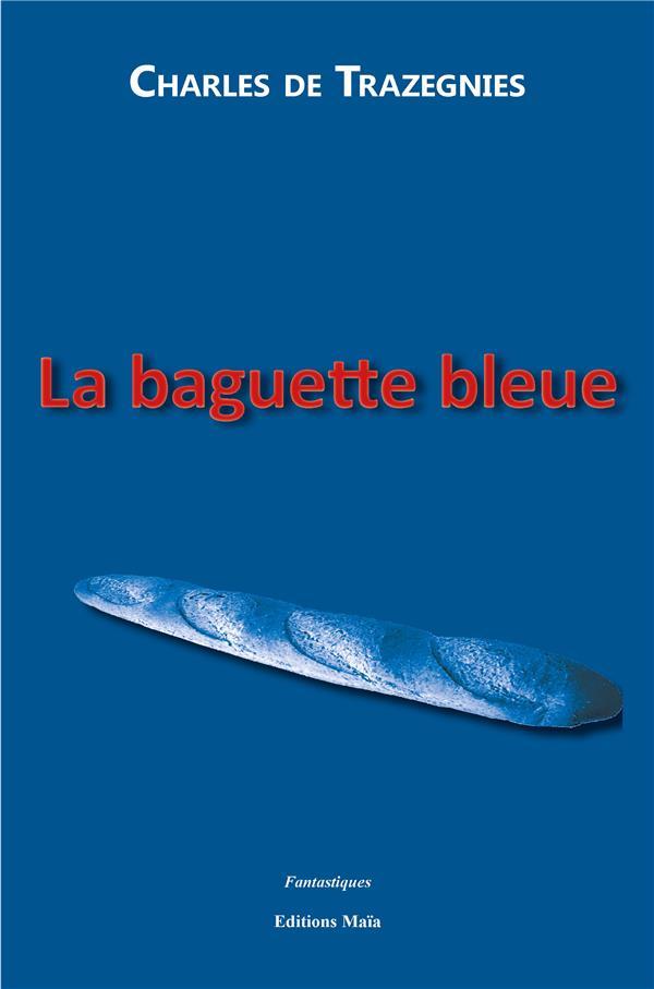 la baguette bleue