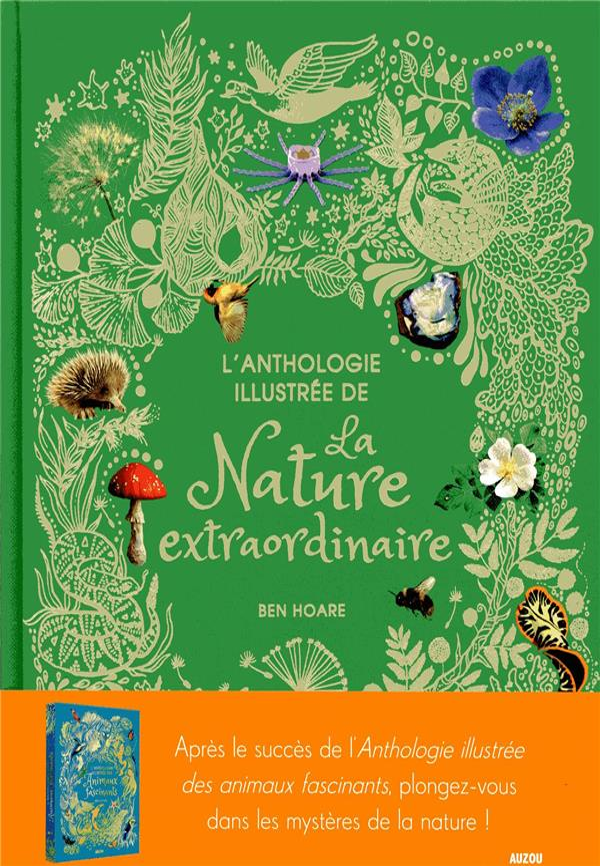 L'ANTHOLOGIE ILLUSTREE DE LA NATURE EXTRAORDINAIRE