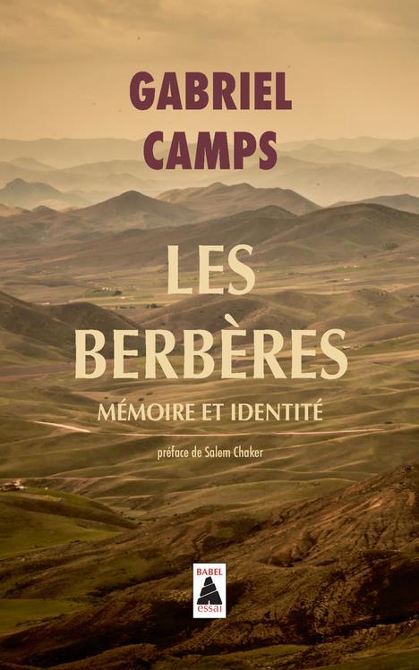 Les Berbères ; mémoire et identité