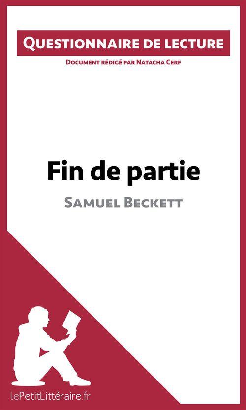 Questionnaire de lecture ; fin de partie de Samuel Beckett