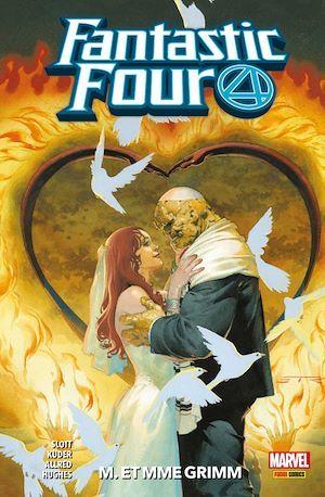 Fantastic Four T.2 ; M. et MMe grimm