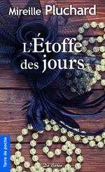 Vente Livre Numérique : L'Étoffe des jours  - Mireille Pluchard
