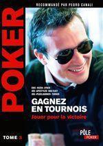 Poker - Gagnez en tournois : jouer pour la victoire