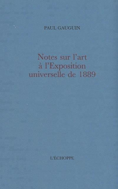 notes sur l'art à l'Exposition universelle de 1889