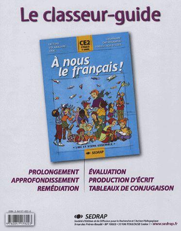 A Nous Le Francais; Ce2 ; Le Classeur-Guide De L'Enseignant