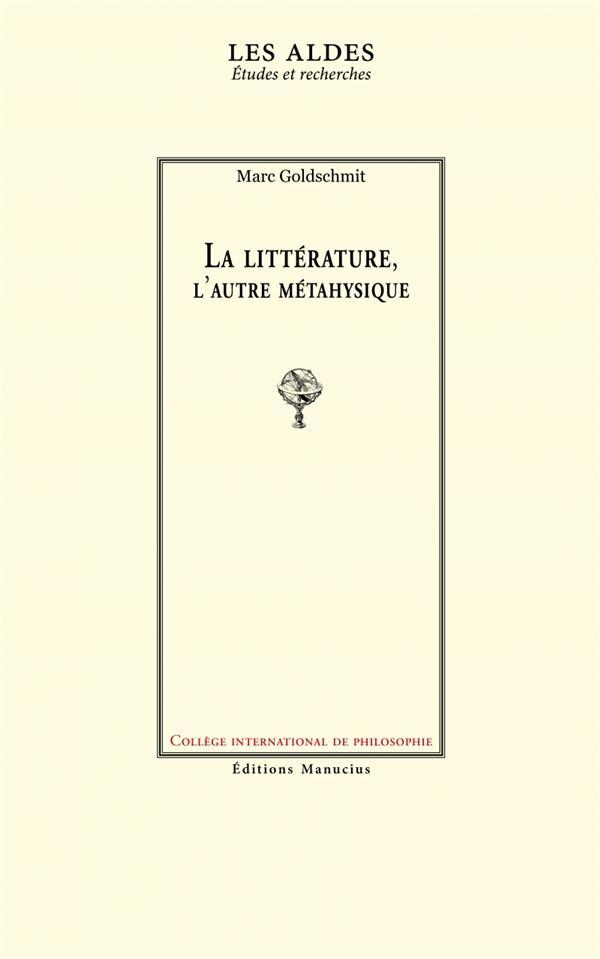 La littérature, l'autre métaphysique