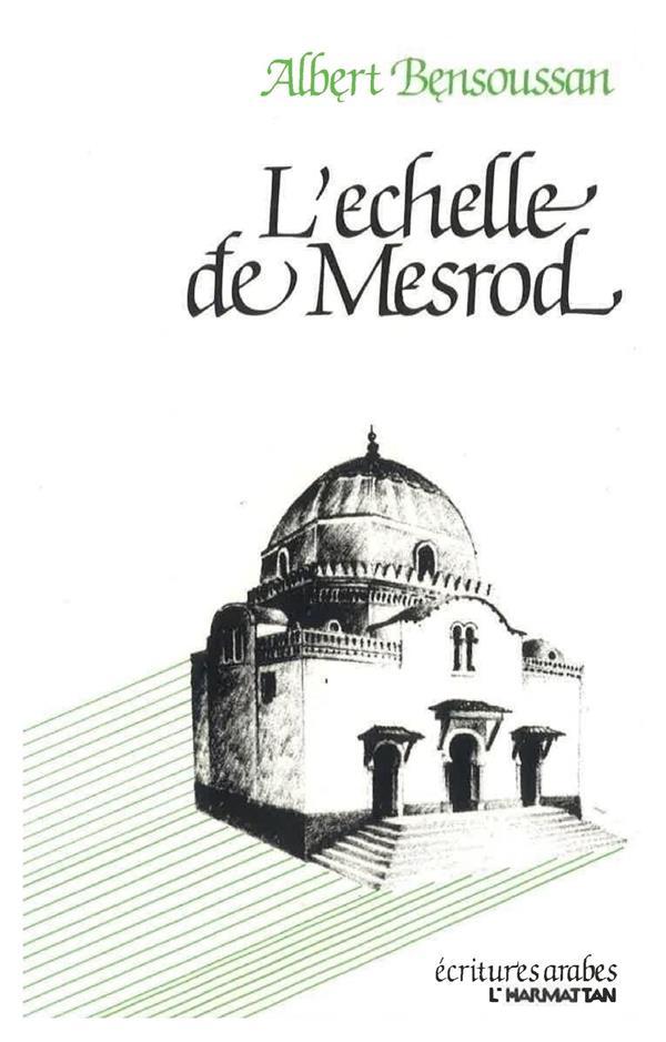 L'échelle de Mesrod
