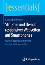 Struktur und Design responsiver Webseiten auf Smartphones  - Annika Brinkmann