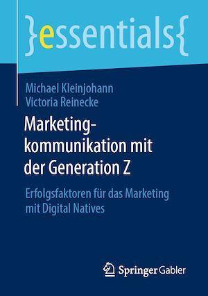 Marketingkommunikation mit der Generation Z