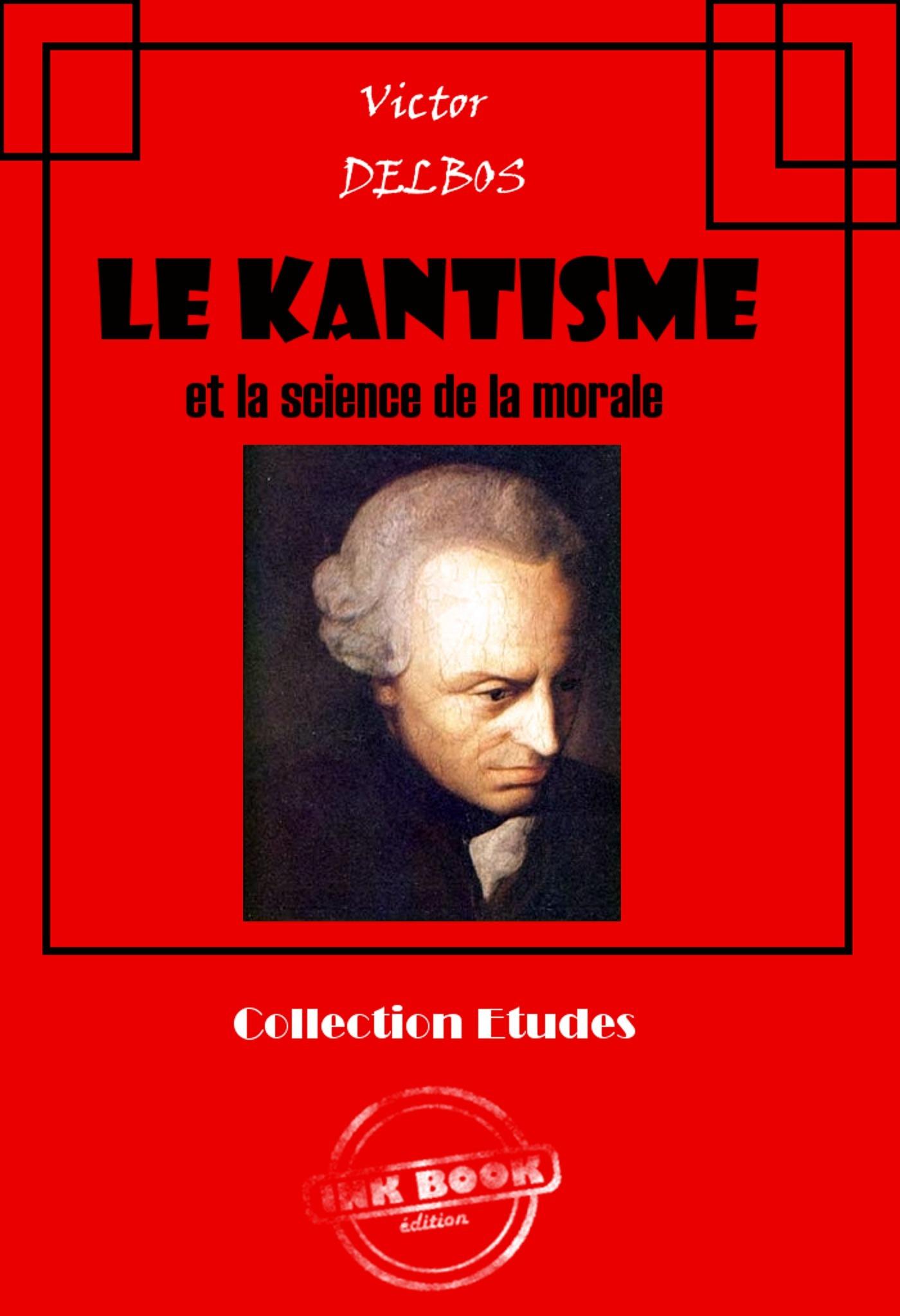 Le kantisme et la science de la morale